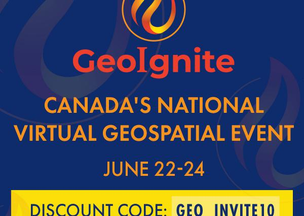 GeoIgnite Online 2020: L'événement géospatial virtuel national du Canada